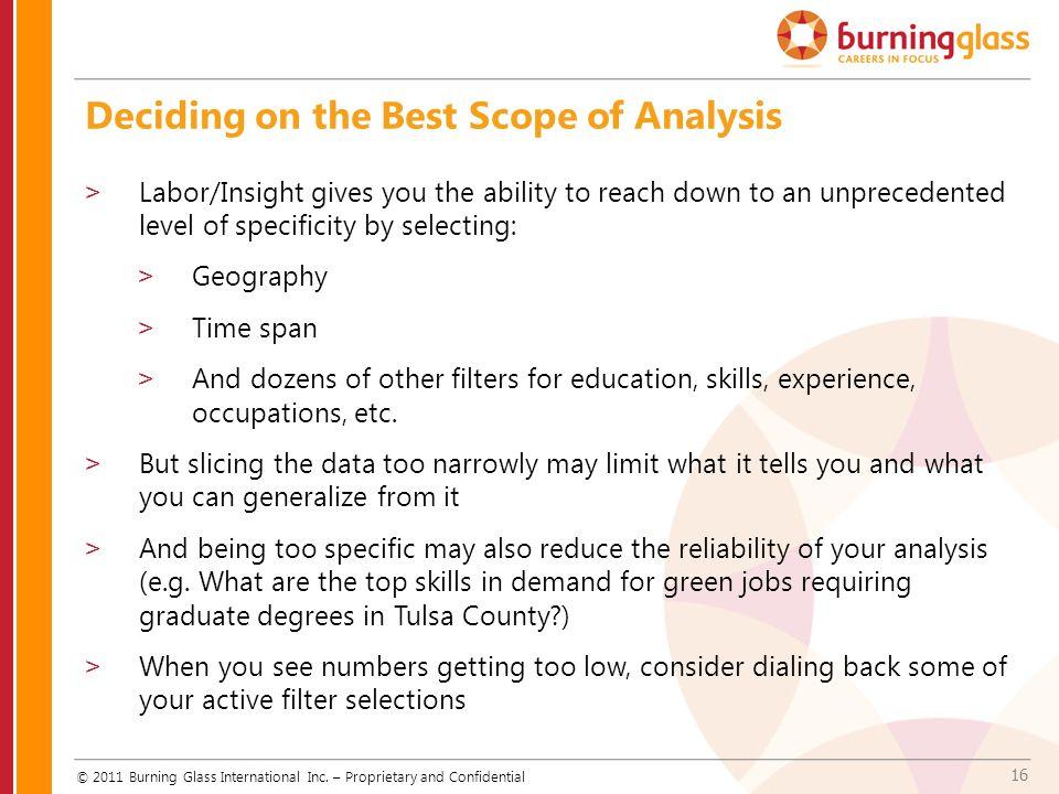 16 Deciding on the Best Scope of Analysis © 2011 Burning Glass International Inc.