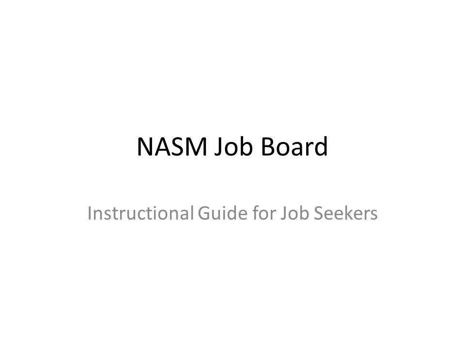 Register Welcome to the NASM Job Board.