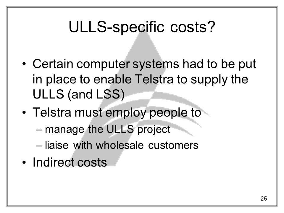 25 ULLS-specific costs.