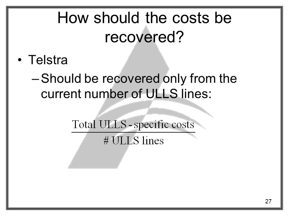 27 How should the costs be recovered.