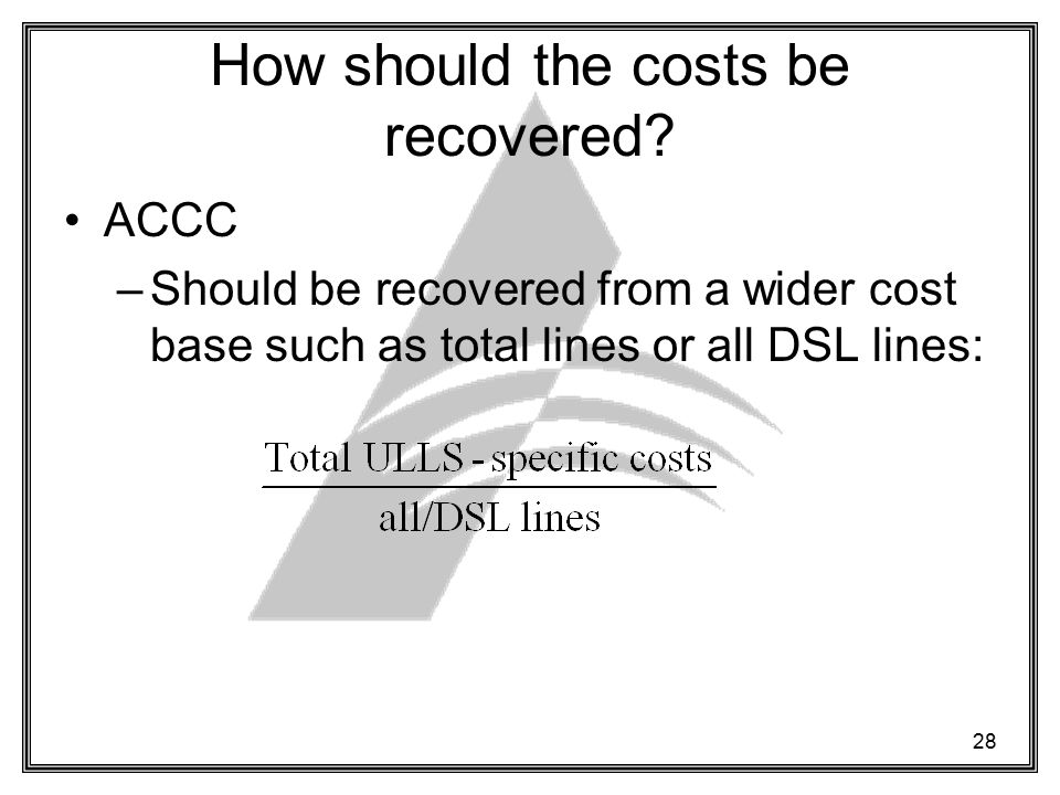 28 How should the costs be recovered.