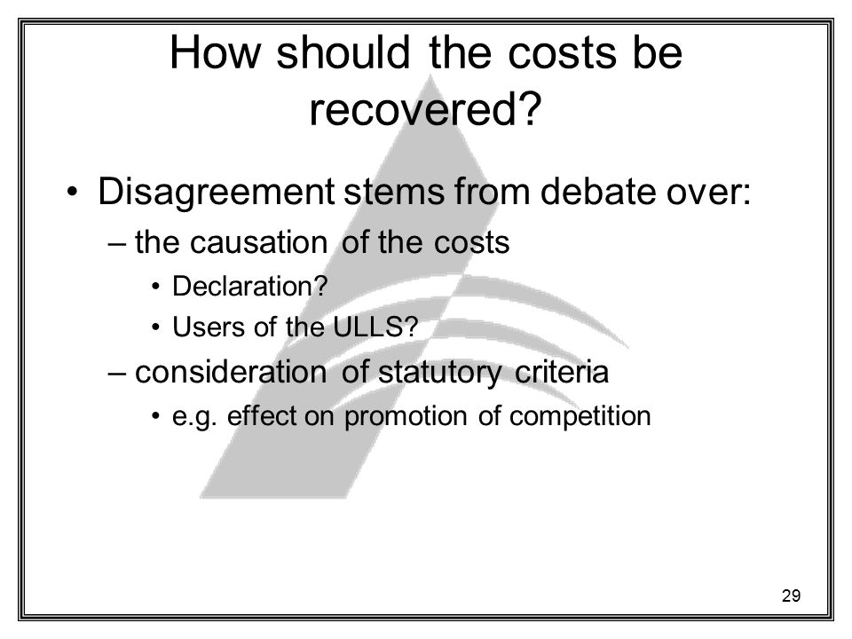 29 How should the costs be recovered.
