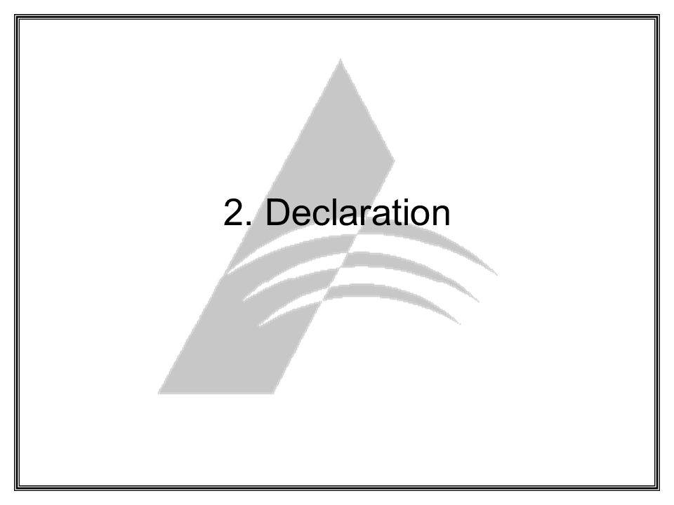 2. Declaration
