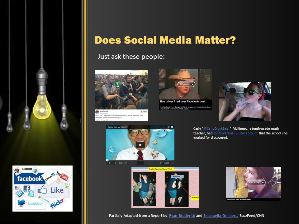 Does Social Media Matter? Just ask these people: Partially Adapted from a Report by Ryan Broderick and Emanuella Grinberg, BuzzFeed/CNNRyan BroderickE