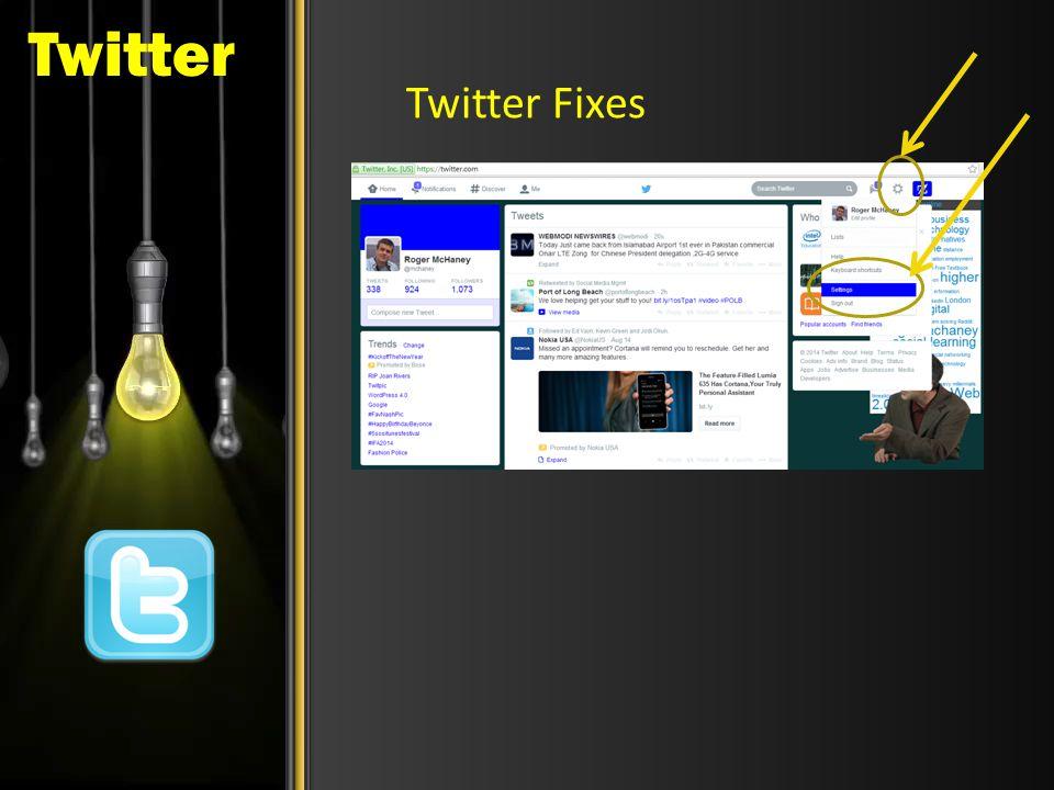 Twitter Twitter Fixes