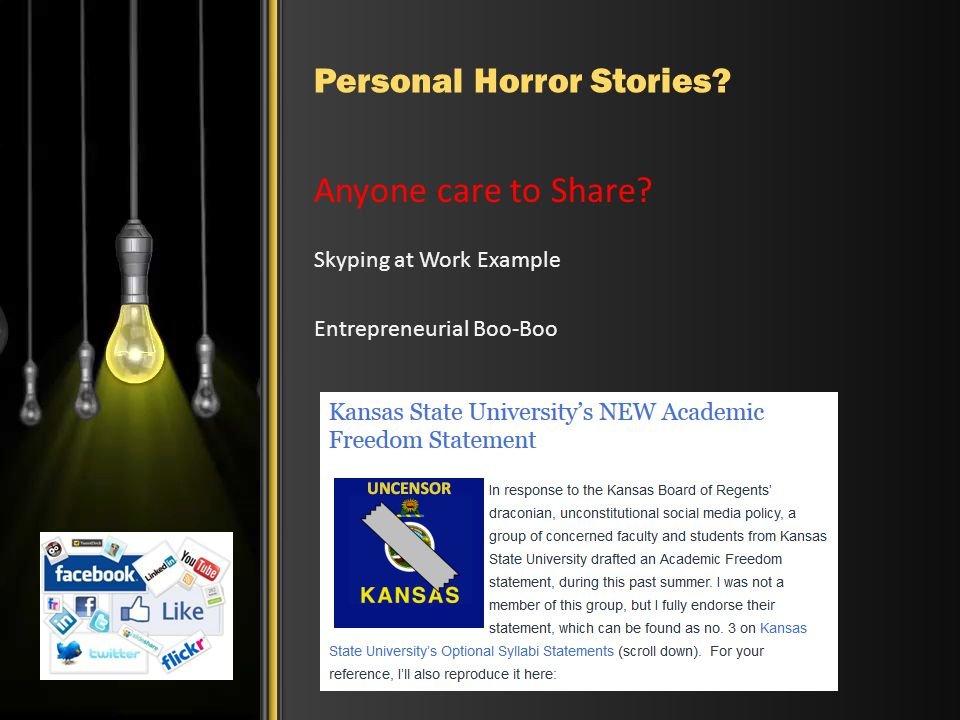 Personal Horror Stories? Anyone care to Share? Skyping at Work Example Entrepreneurial Boo-Boo