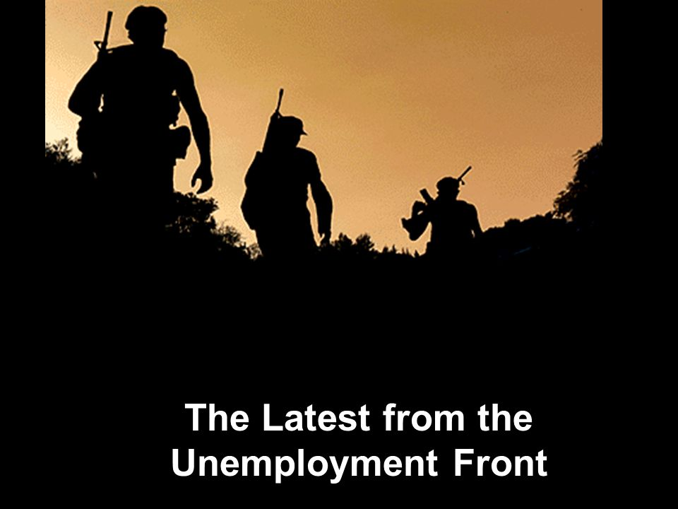 The Latest from the Unemployment Front