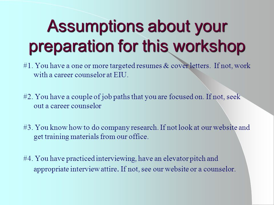 Job Search Plan Resources for your job search a.Determine which resources you will use b.
