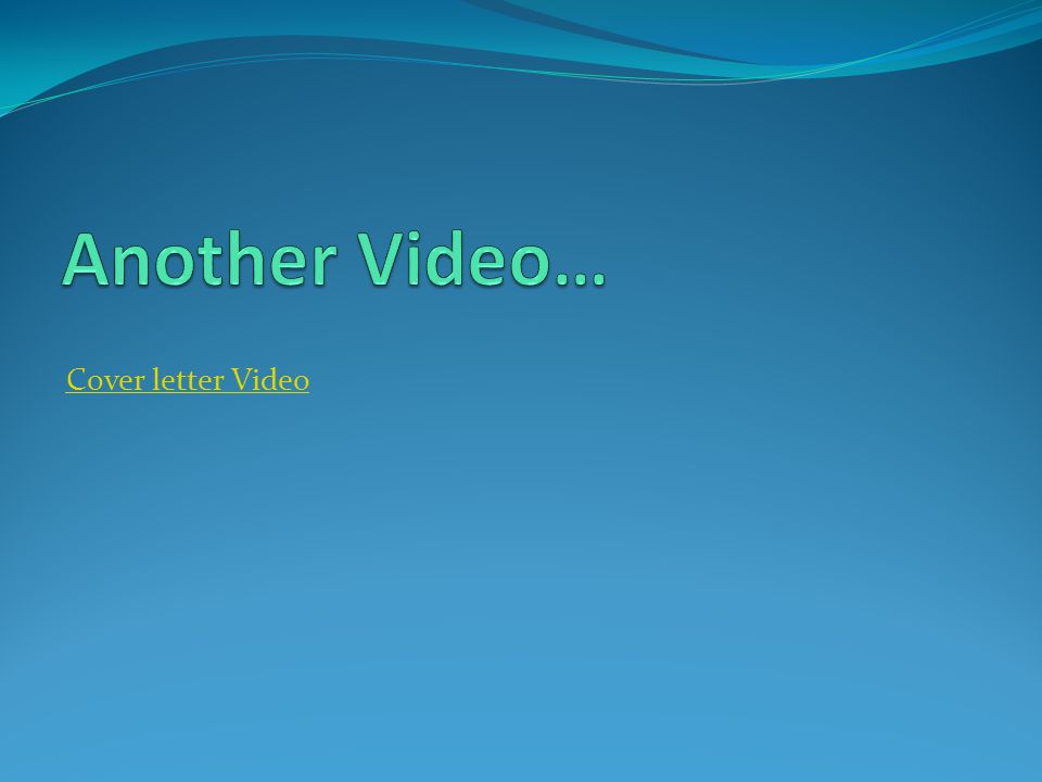 Cover letter Video