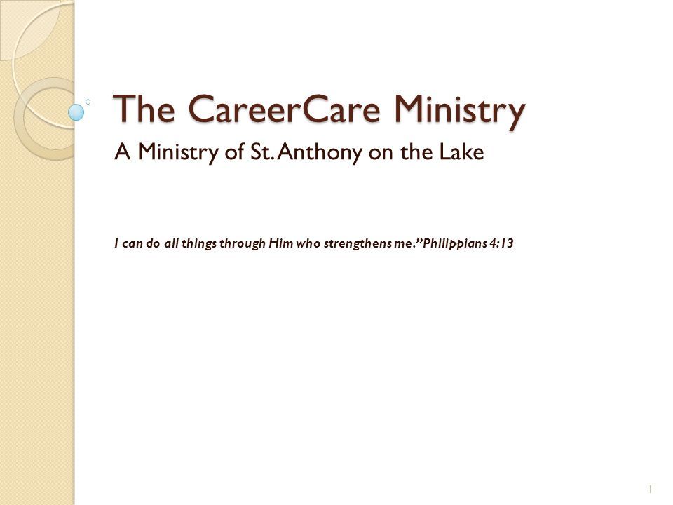 The CareerCare Ministry A Ministry of St.