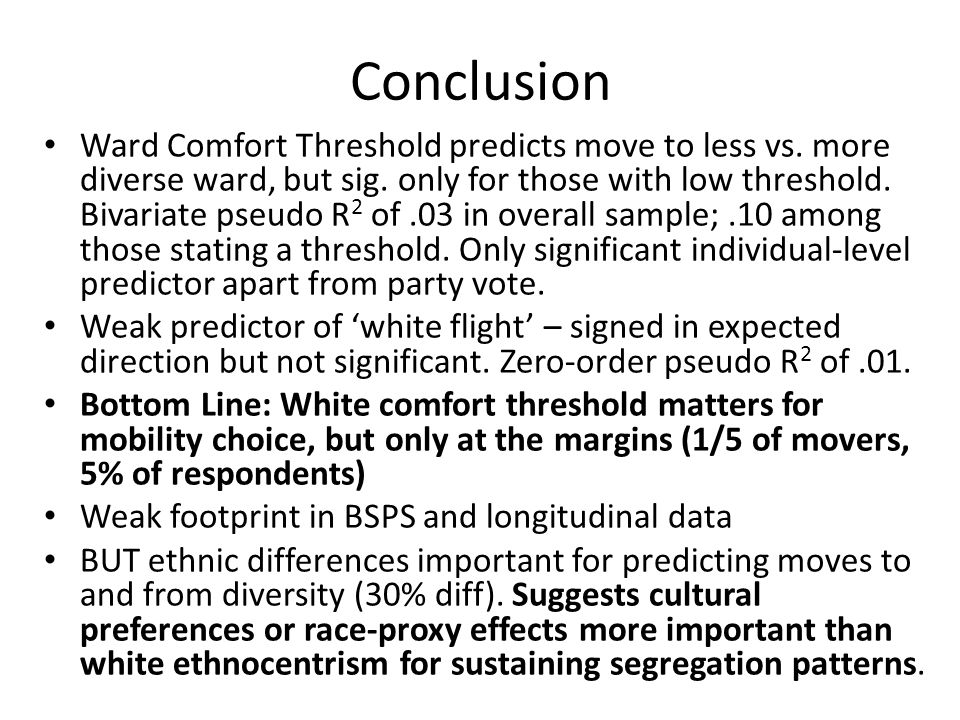 Conclusion Ward Comfort Threshold predicts move to less vs.
