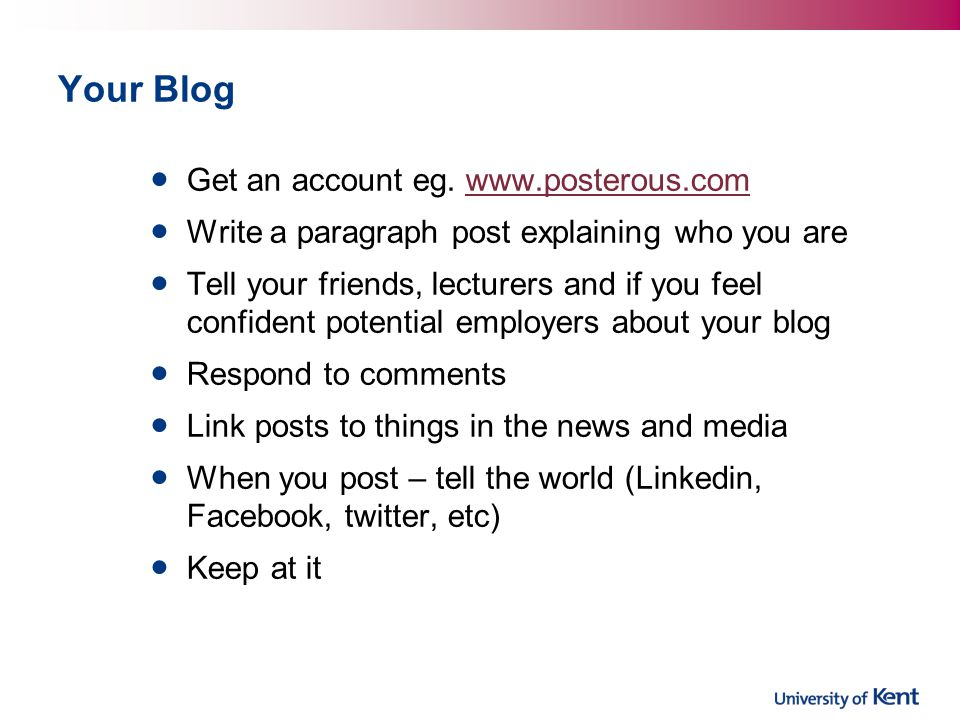 Your Blog Get an account eg.