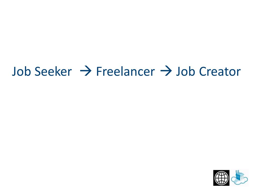 Job Seeker  Freelancer  Job Creator