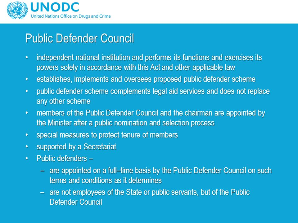 Public Defender Council independent national institution and performs its functions and exercises its powers solely in accordance with this Act and ot