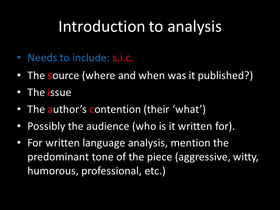 Introduction to analysis Needs to include: s.i.c.