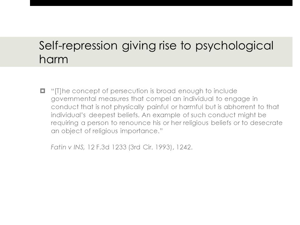 """Self-repression giving rise to psychological harm  """"[T]he concept of persecution is broad enough to include governmental measures that compel an indi"""