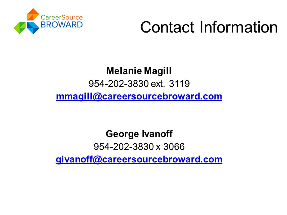 Contact Information Melanie Magill 954-202-3830 ext.