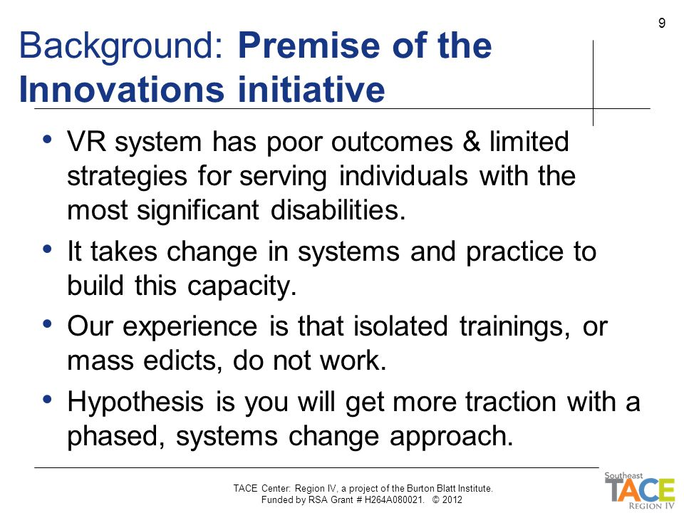 Background: Premise of the Innovations initiative, cont.
