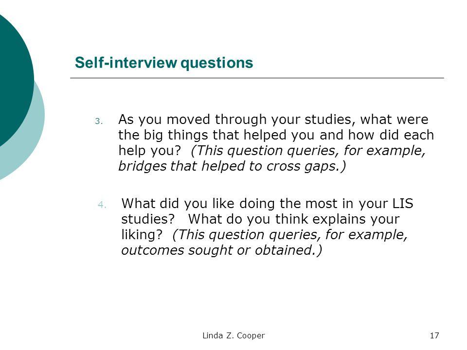 Linda Z.Cooper17 Self-interview questions 3.