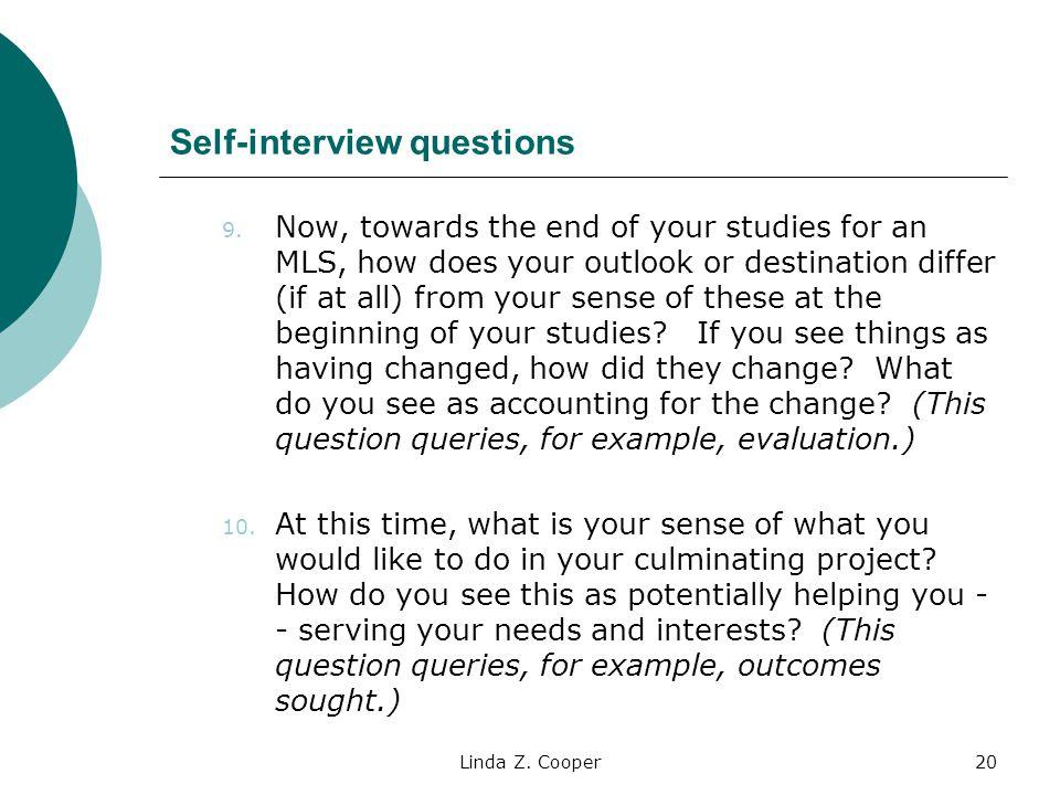 Linda Z.Cooper20 Self-interview questions 9.