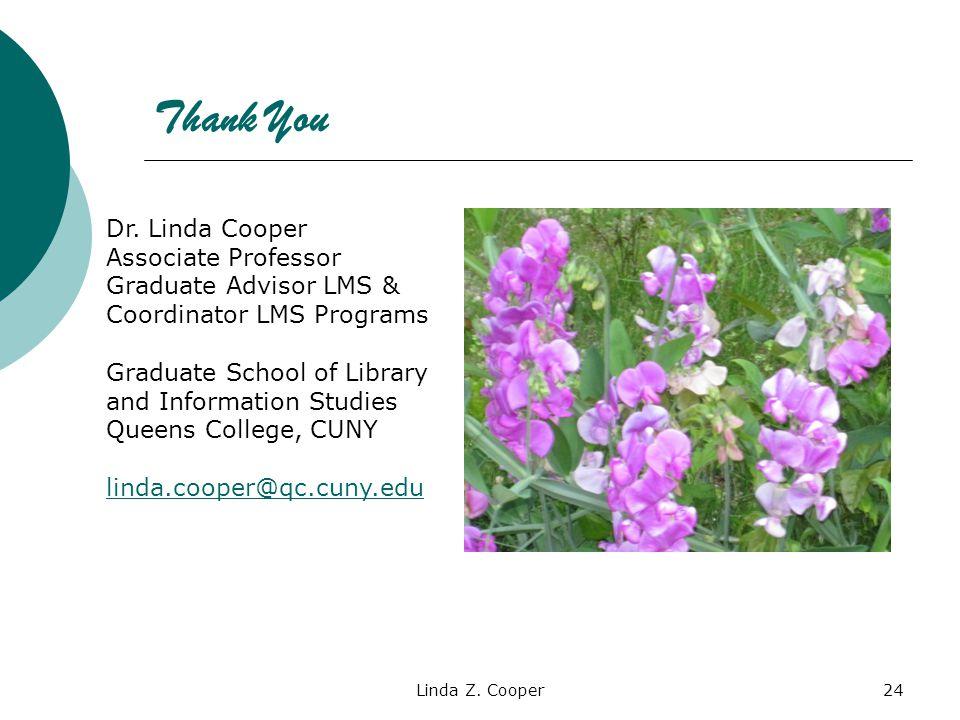 Thank You Linda Z.Cooper24 Dr.