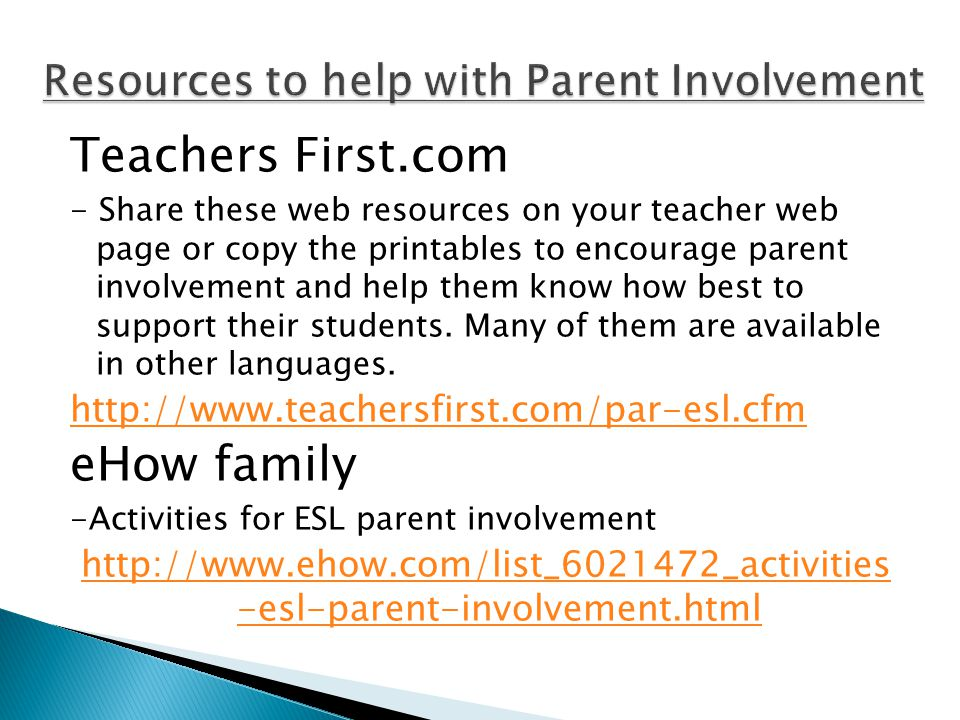 Teachers First.com - Share these web resources on your teacher web page or copy the printables to encourage parent involvement and help them know how best to support their students.