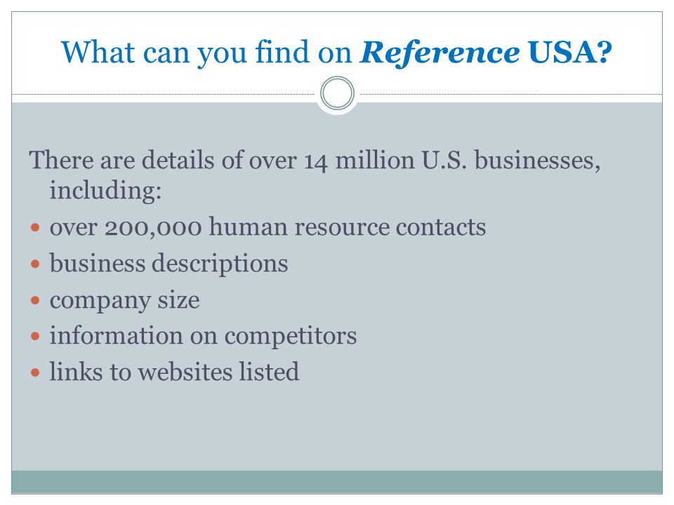 What can you find on Reference USA. There are details of over 14 million U.S.
