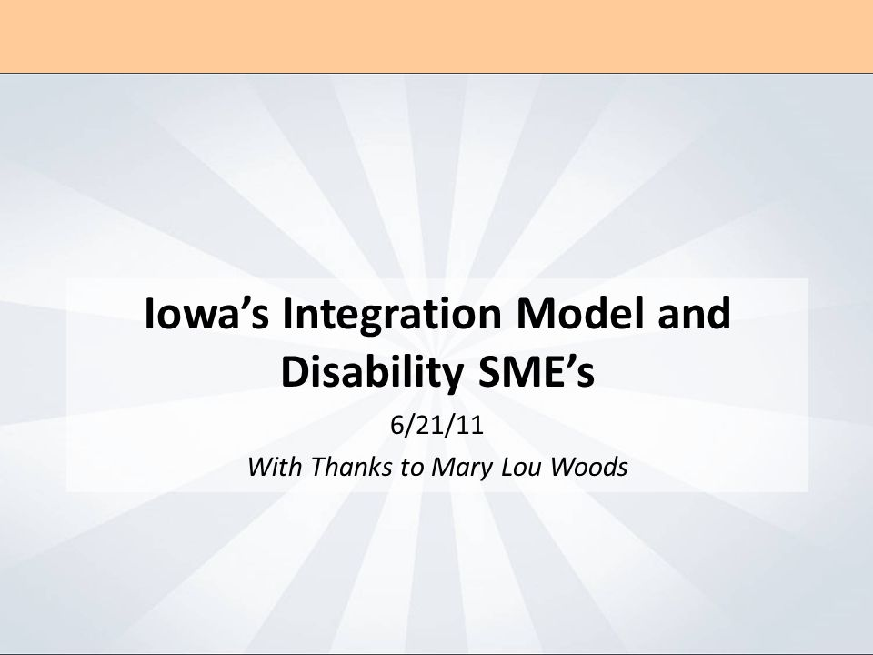 Integrated Services : Impact in Service Delivery for Persons with Disabilities INTEGRATION IMPACT ON DISABILITIES How does the model serve better.