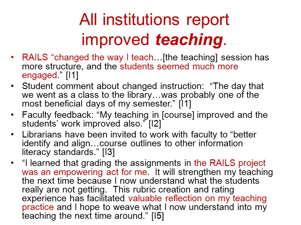 All institutions report improved teaching.