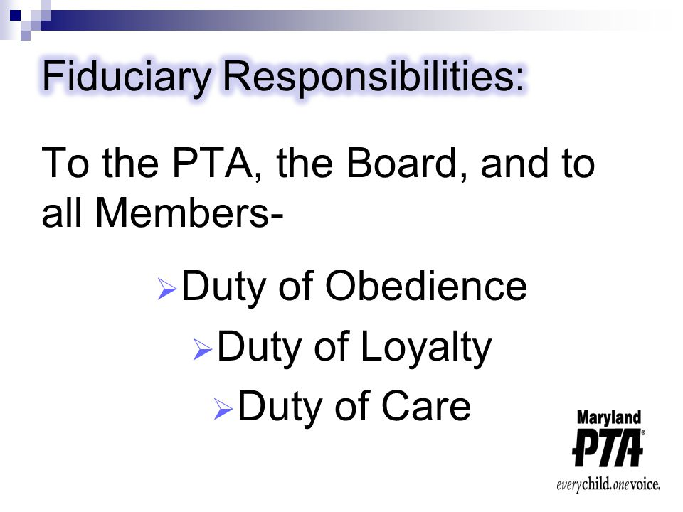  Duty of Obedience  Duty of Loyalty  Duty of Care