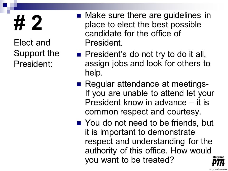 # 2 Make sure there are guidelines in place to elect the best possible candidate for the office of President.