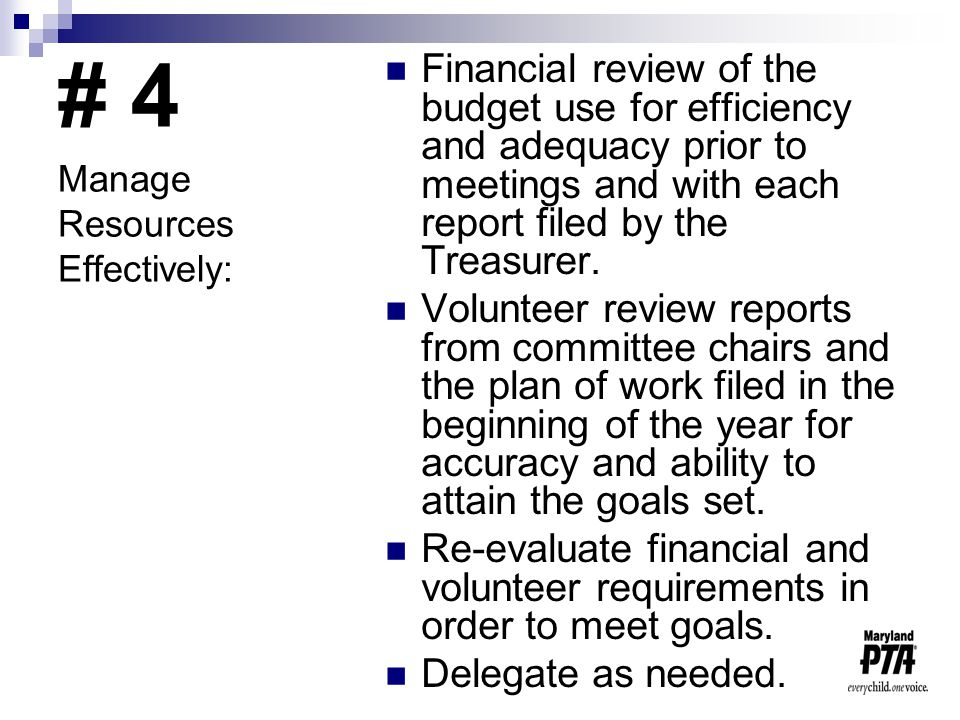 # 4 Financial review of the budget use for efficiency and adequacy prior to meetings and with each report filed by the Treasurer.