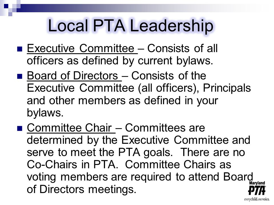 Executive Committee - Consists of all officers as defined by current bylaws.