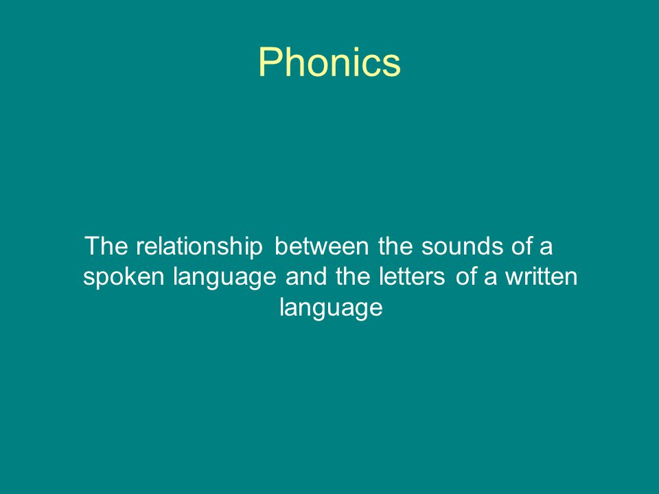 Principles of Phonics Instruction Provide explicit instruction Model the skills Connect the sounds and the letters Use manipulatives Teach simple to complex Pronounce sounds correctly Provide guided practice