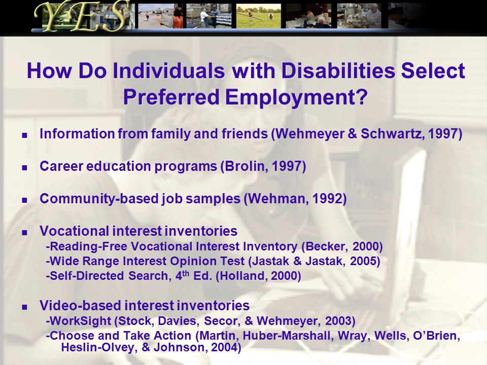 How Do Individuals with Disabilities Select Preferred Employment.