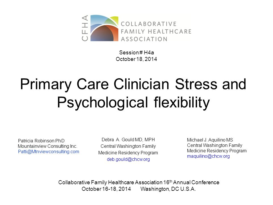 Primary Care Clinician Stress and Psychological flexibility Debra A.