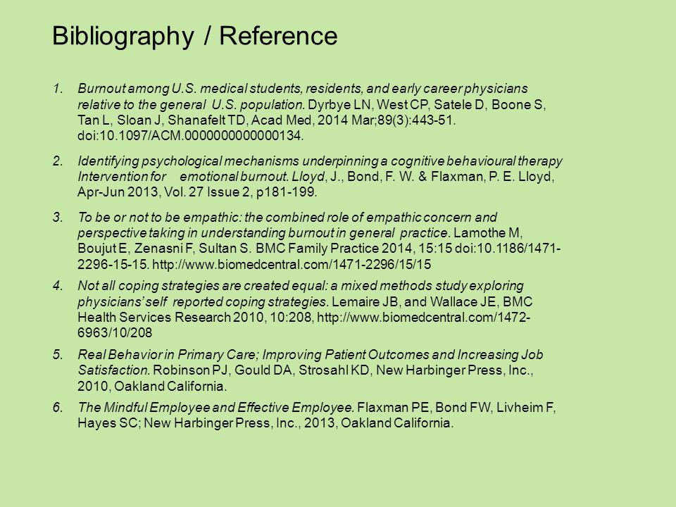 Bibliography / Reference 1.Burnout among U.S.