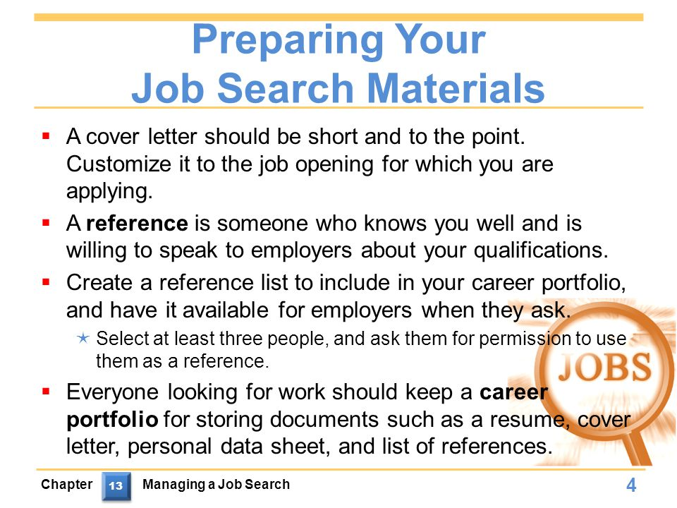 Chapter Review (continued)  A job interview is a formal meeting between a job seeker and a potential employer.