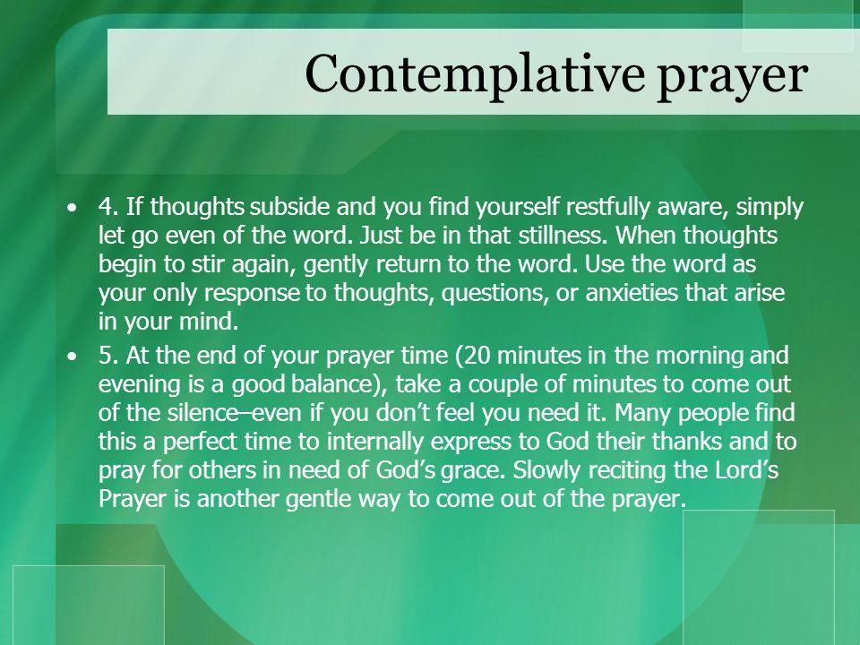 Contemplative prayer 4.