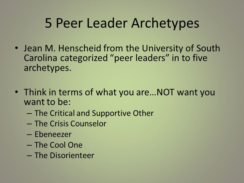 The Critical and Supportive Other This peer leader understands their role as an educator first.