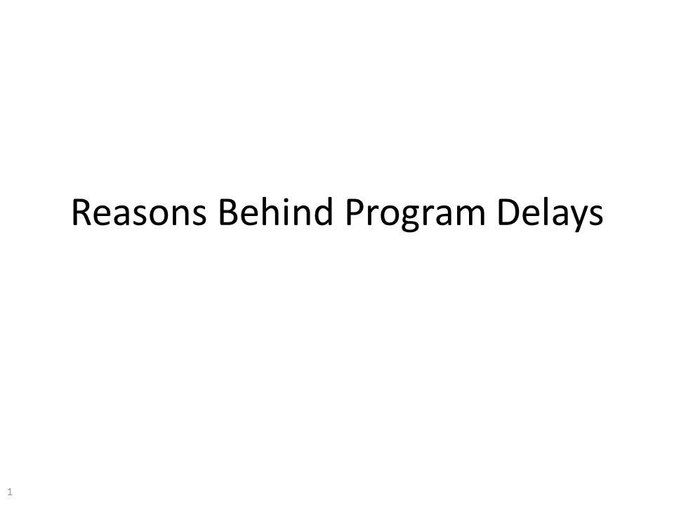 Reasons Behind Program Delays 1
