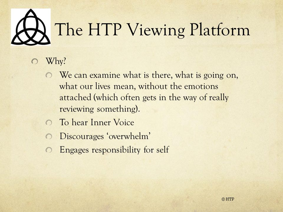 The HTP Viewing Platform Why.