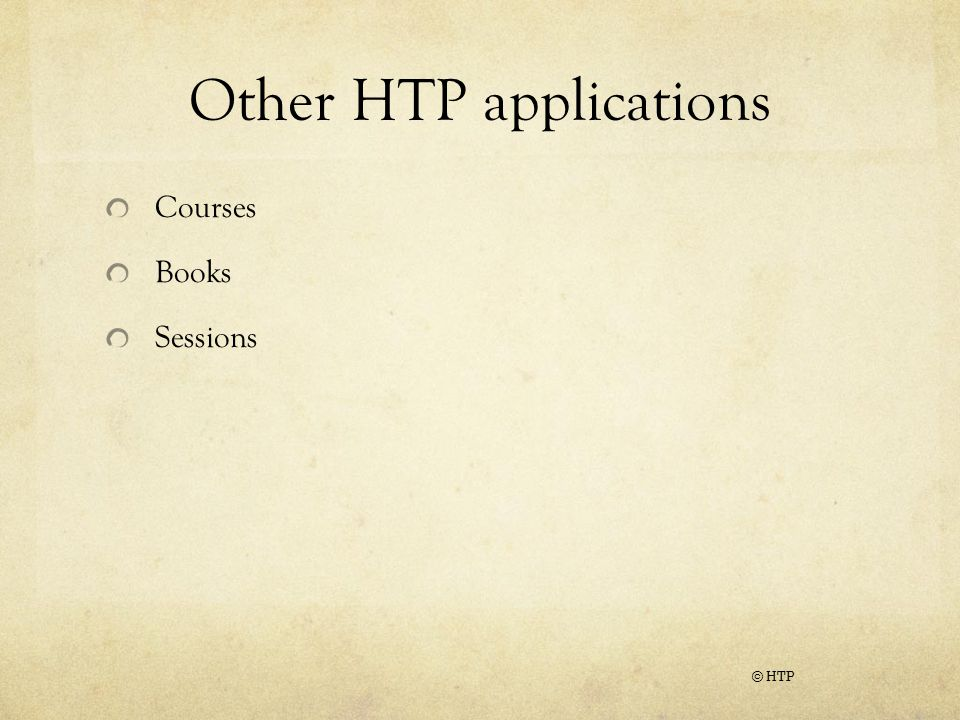 Other HTP applications Courses Books Sessions © HTP