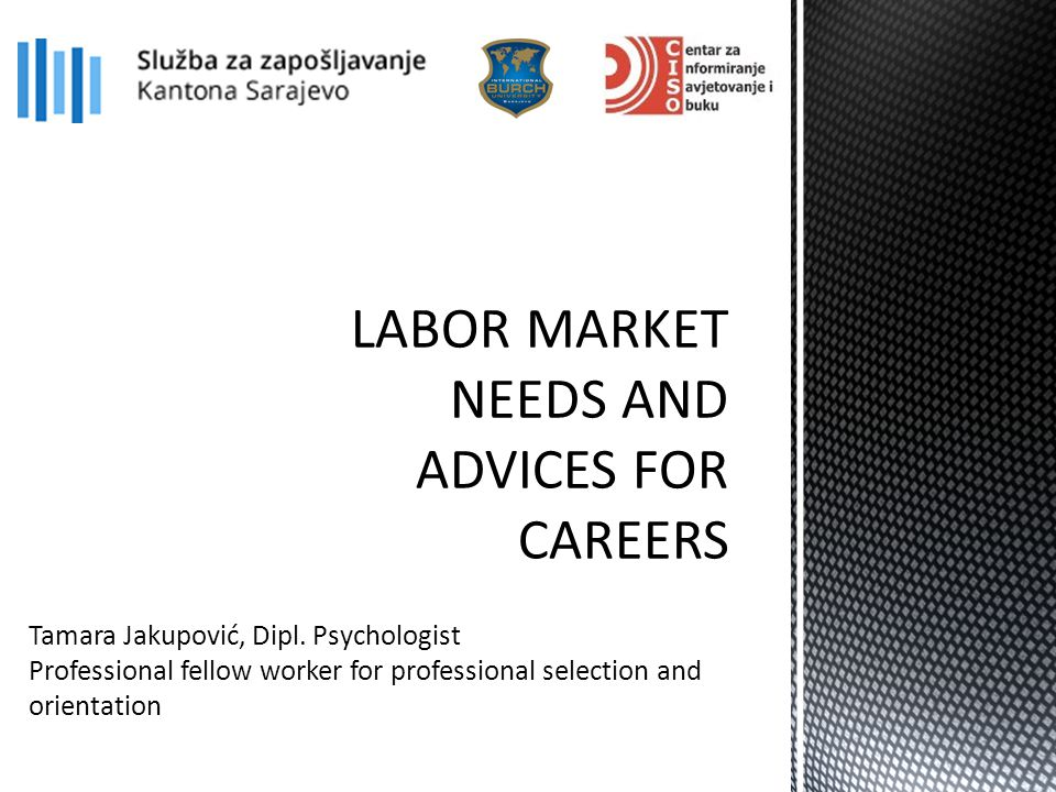 Tamara Jakupović, Dipl. Psychologist Professional fellow worker for professional selection and orientation