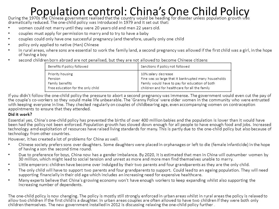 Population control: China's One Child Policy During the 1970s the Chinese government realised that the country would be heading for disaster unless po