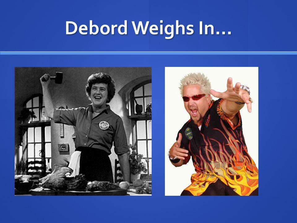Debord Weighs In…