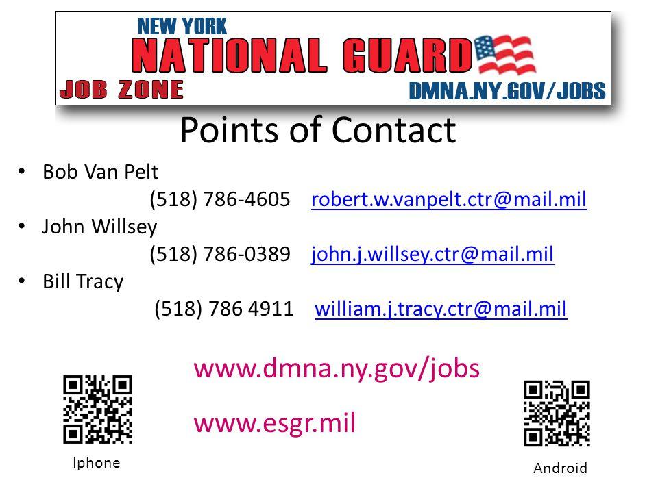 Points of Contact Bob Van Pelt (518) 786-4605 robert.w.vanpelt.ctr@mail.milrobert.w.vanpelt.ctr@mail.mil John Willsey (518) 786-0389 john.j.willsey.ct