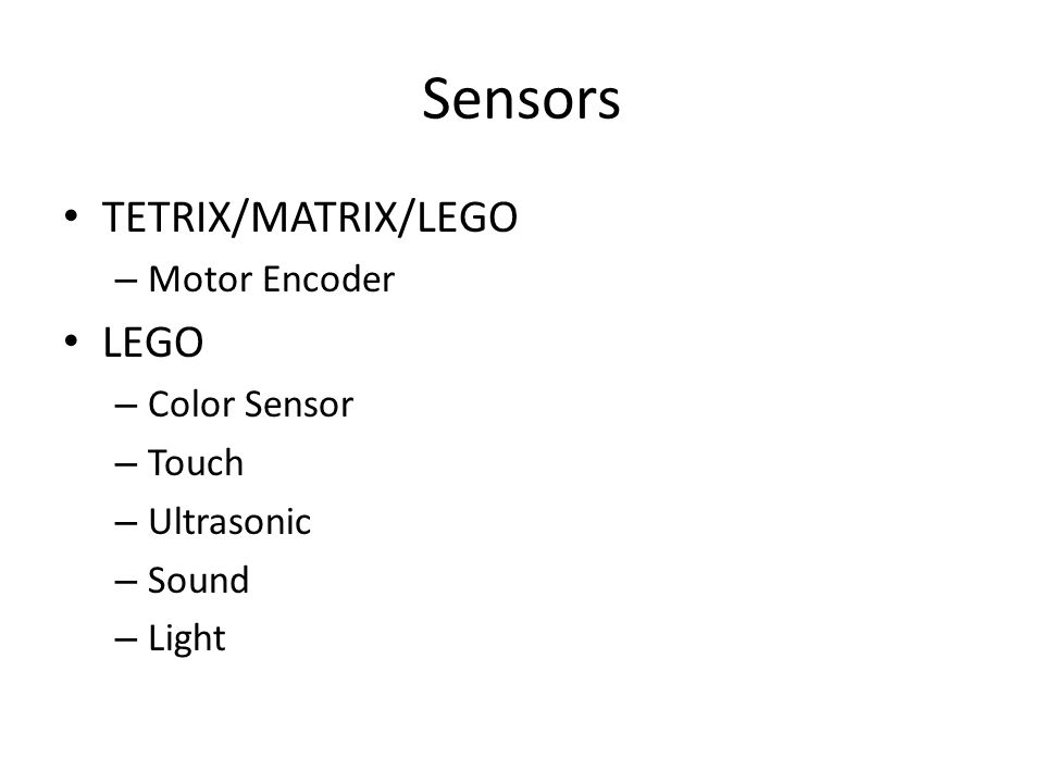 Sensors TETRIX/MATRIX/LEGO – Motor Encoder LEGO – Color Sensor – Touch – Ultrasonic – Sound – Light