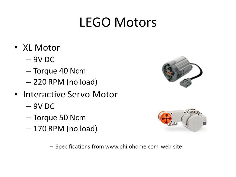 XL Motor – 9V DC – Torque 40 Ncm – 220 RPM (no load) Interactive Servo Motor – 9V DC – Torque 50 Ncm – 170 RPM (no load) – Specifications from www.philohome.com web site LEGO Motors