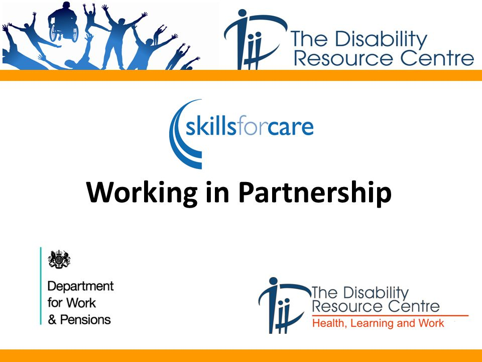 EmployerJob SeekerEmployee Individual Employers Skills for Care Training Provider PA Register /DP Support DWP Holistic Approach Working in collaboration Multi access points Personalised programme Clear communication Strong relationship Effective marketing Internal and External Partnership